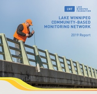 """A volunteer wearing a safety vest collects a water sample with the test """"Lake Winnipeg Community-Based Monitoring Network 2019 Report"""""""