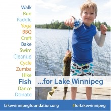 A graphic with text of fundraising activities for Lake Winnipeg with a photo of a young boy fishing.